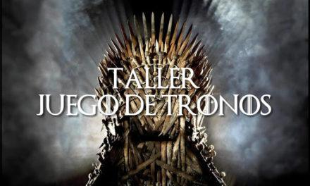 Taller Juego de tronos