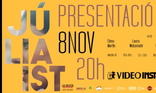 Presentació DVD 'Júlia Ist'