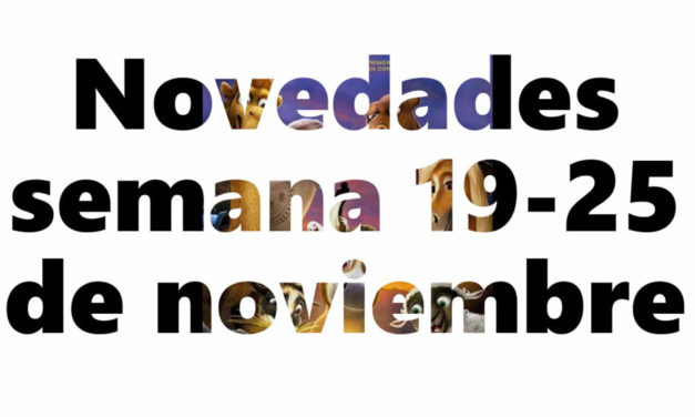 Novedades en DVD y BR para la semana del 19 – 25 de noviembre
