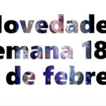 Novedades en DVD y BR para la semana del 18 al 28 de febrero