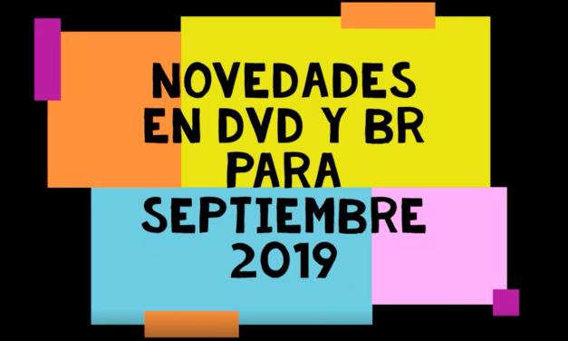 Novedades en DVD y BR para septiembre 2019